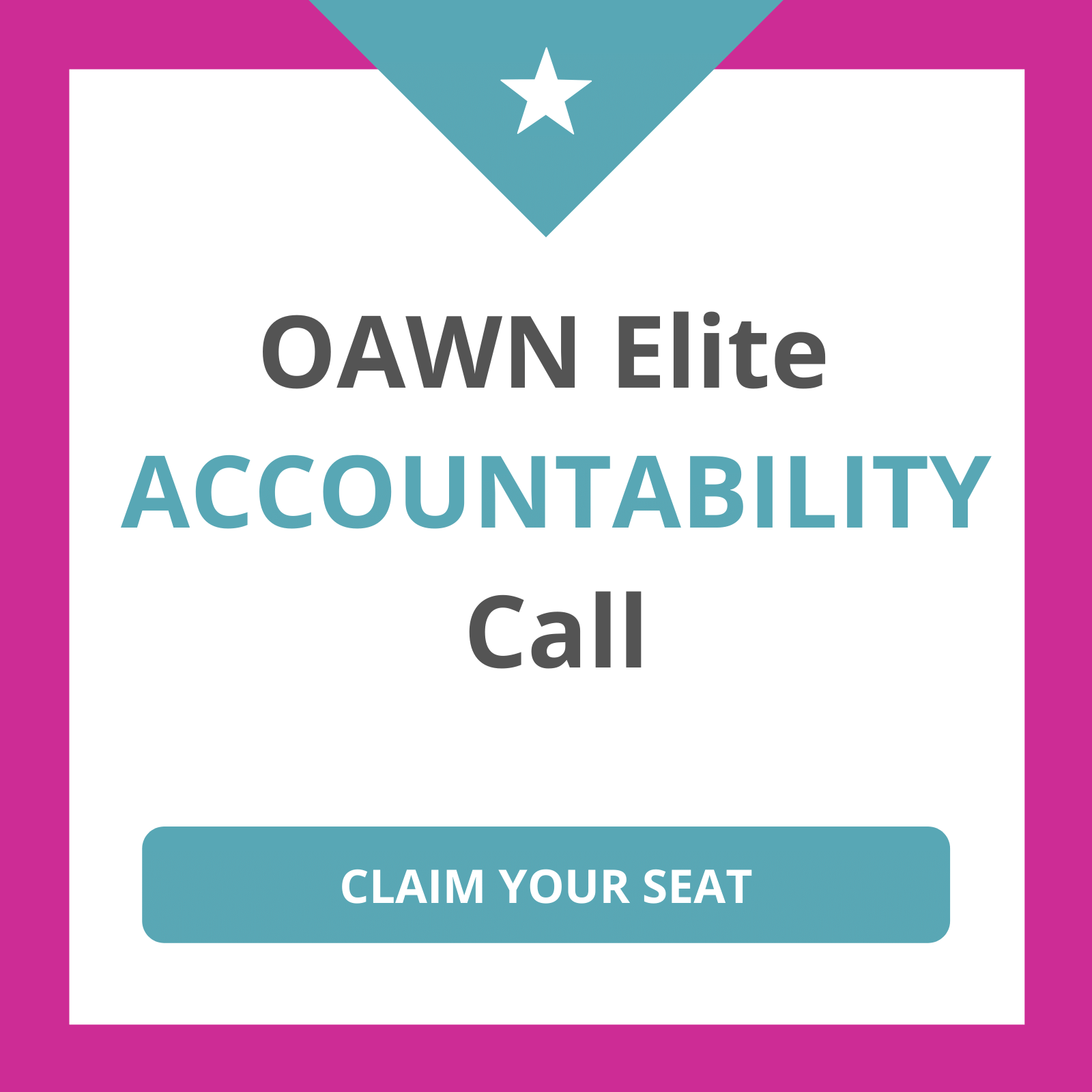 OAWN Accountability Call